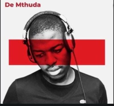 De Mthuda – Bashokhona ft. Njelic