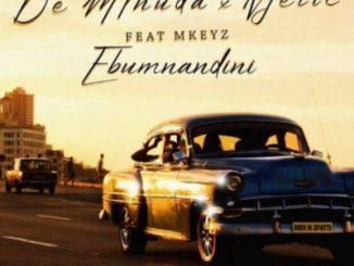 De Mthuda & Njelic – Ebumnandini ft. Mkeyz