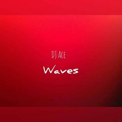 DJ Ace – Waves (Nostalgic Mix)