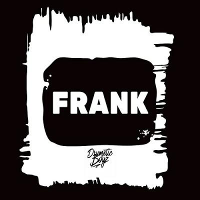 Drumetic Boyz – Frank