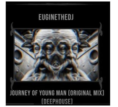 Euginethedj – Journey Of Young Man
