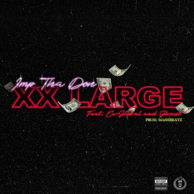 Imp Tha Don – 20 Large ft. Ex Global x Ghoust