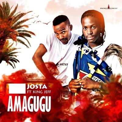 Josta – Amagugu ft. King Jeff + Video