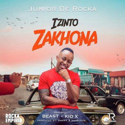 Junior De Rocka – Izinto Zakhona ft. Beast & Kid X