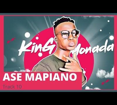 King Monada – Ase Mapiano