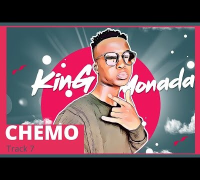 King Monada – Chemo ft. Dr Rackzen
