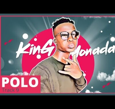 King Monada – Polo ft. Dr Rackzen