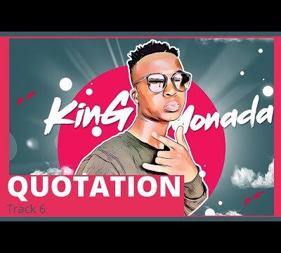 King Monada – Quotation ft. Dr Rackzen