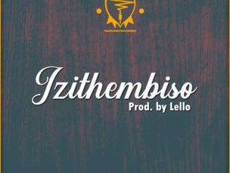 Lello (Team Fam) – Izithembiso