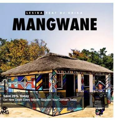 Lesiba – Mangwane ft. Dj Drika