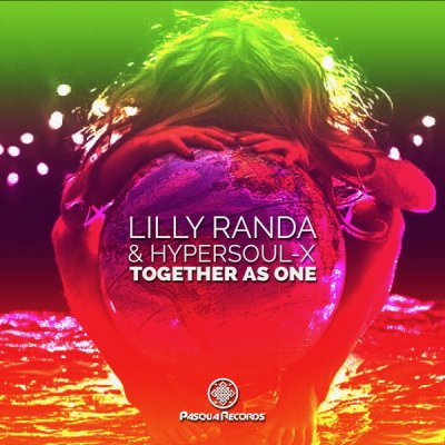 Lilly Randa & HyperSOUL-X – Together As One