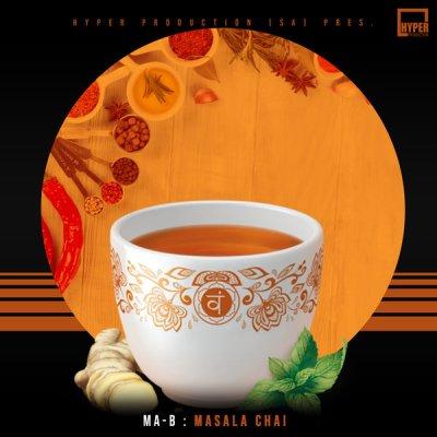 Ma-B – Masala Chai (Original Mix)