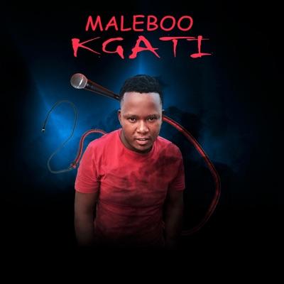 Maleboo – Kgati