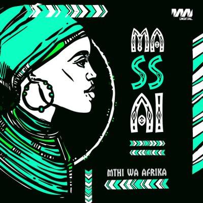 Mthi Wa Afrika – Massai