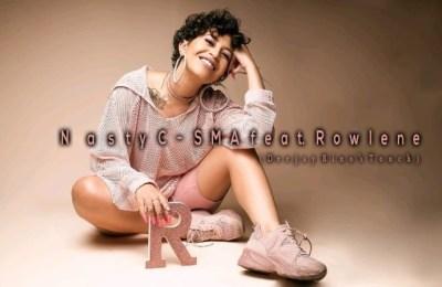 Nasty C – SMA (Deejay Bino Touch) ft. Rowlene