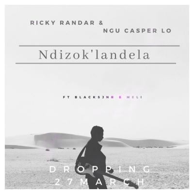 Ricky Randar & Ngu Casper Lo – Ndizok'landela ft. Black Jnr & Meli