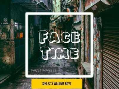 Sihlez x Walume Boyz – Face Time