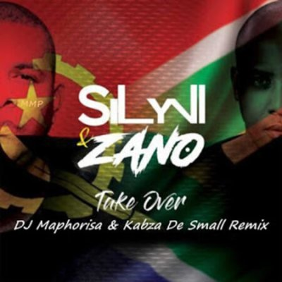 Silyvi & Zano – Take Over (Dj Maphorisa x Kabza De Small Remix)