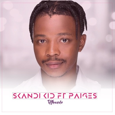 Skandi Kid – Uthando ft. Paiges