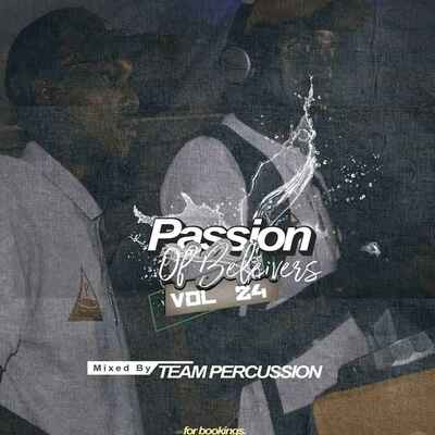 Team Percussion – Passion of Believers Vol.24