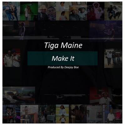 Tiga Maine – Make It