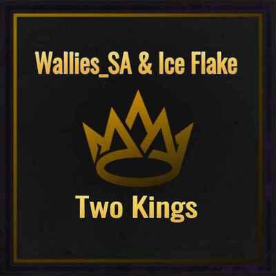 Wallies SA x Ice Flake – Two Kings