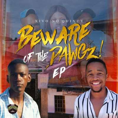 Xivo no Quincy – Beware Of The Dawgz (Song)