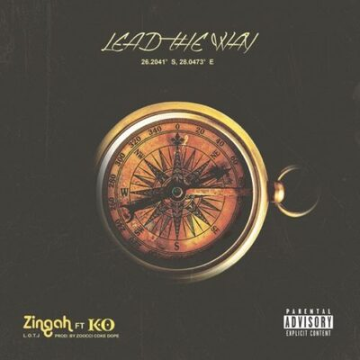 Zingah – Lead The Way ft. K.O