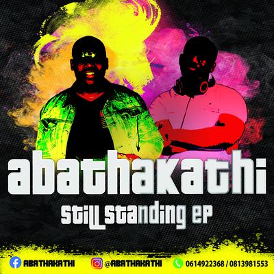 Abathakathi – Still Standing (Crazy Bass)
