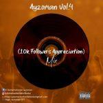 Ayzoman – Vol. 4 (10K Appreciation Mix)