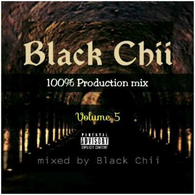 Black Chii – 100% Production Mix Vol. 5