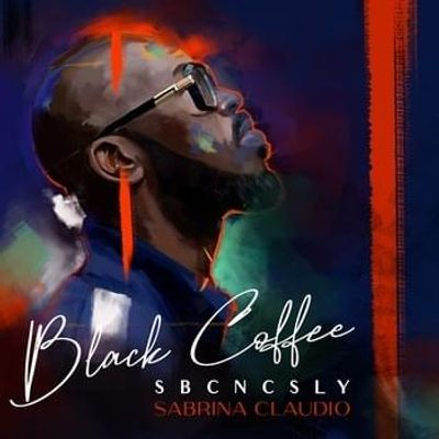 Black Coffee & Sabrina Claudio – SBCNCSLY