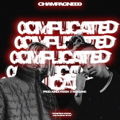 Champagne69 – Complicated