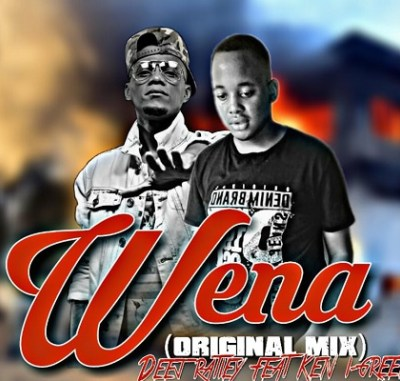 Deej Ratiiey – Wena ft. Ken-i Green