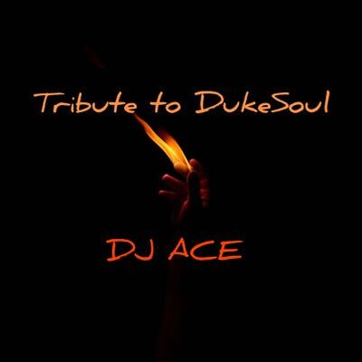 DJ Ace – Tribute to Dukesoul