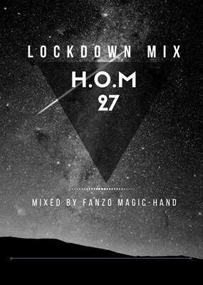 DJ Fanzo – H.O.M 27 (Lockdown Mix)