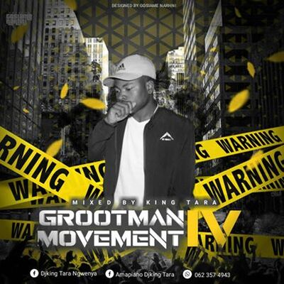 DJ King Tara – Grootman Movement Episode 4 (Underground MusiQ)