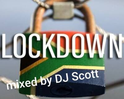 DJ Scott – Lockdown Mix