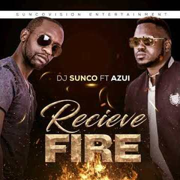 Dj Sunco – Receive Fire ft. Azui