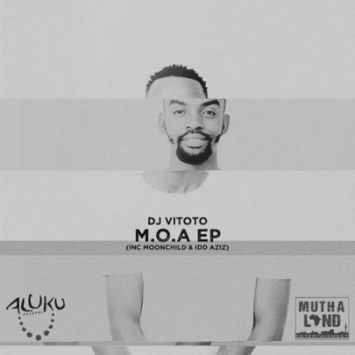 DJ Vitoto – M.O.A (Meaning Of Afro)