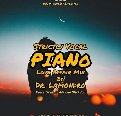 Dr. Lamondro – Strictly Vocal Piano Love Affair Mix