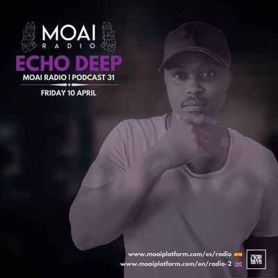 Echo Deep – MOAI Radio Podcast 31