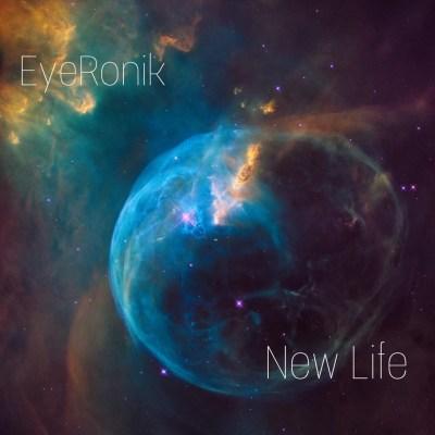 EyeRonik – New Life (Main Mix)