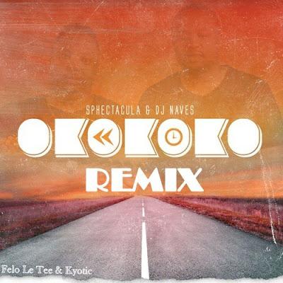 Felo Le Tee & Kyotic – Okokoko (Remix)