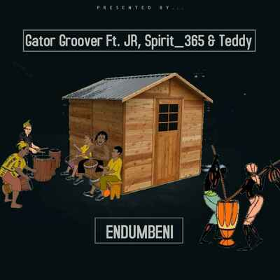 Gator Groover – Endumbeni (Vocal Mix) ft. JR365, Spirit_365 & Teddy