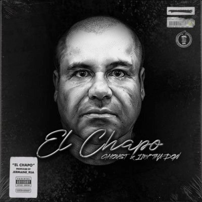 Ghoust – El Chapo ft. IMP Tha Don