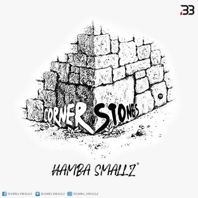 Hamba Smallz – Cornerstones