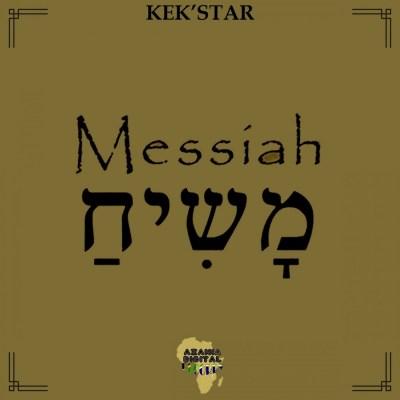 Kek'Star – Messiah (Original Mix)