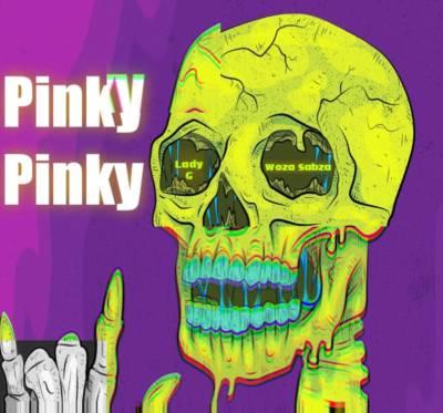 Lady G x Woza Sabza – Pinky Pinky