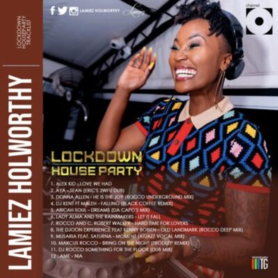 Lamiez Holworthy – Lockdown House Party Mix